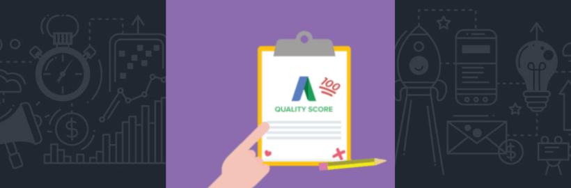 Ce que vous devez savoir sur le score de qualité Google