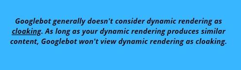 Le dynamic rendering est-il synonyme de Content Cloaking ?