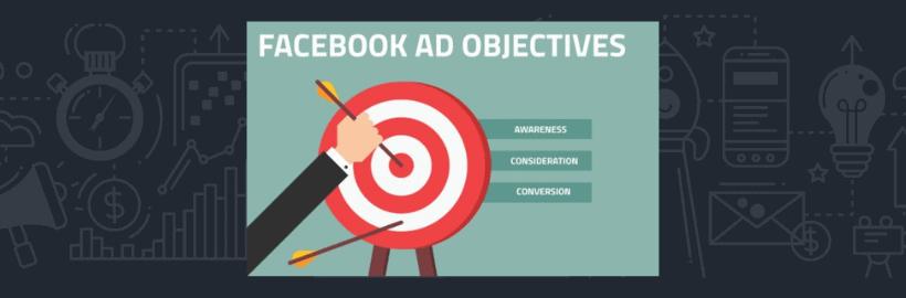 Ce Que Vous Devez Savoir : Pour Bien choisir votre objectif de campagne Facebook Ads